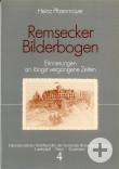 Heinz Pfizenmayer: Remsecker Bilderbogen (Heimatkundliche Schriftenreihe, Band 4)