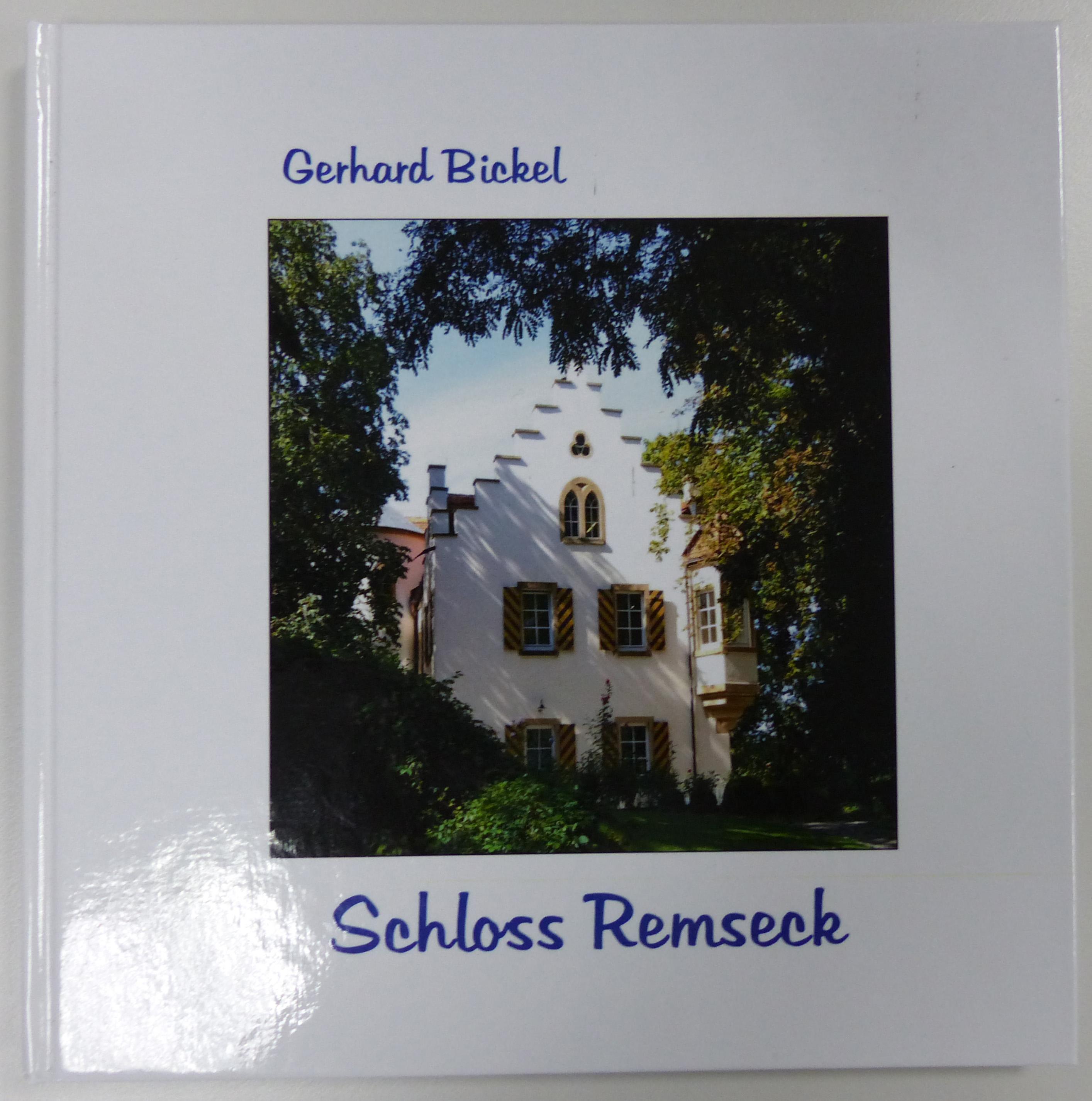 Gerhard Bickel: Schloss Remseck