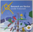 """Das Stadtbuch """"Remseck am Neckar - Große Kreisstadt"""""""